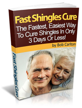 Fast Shingles Cure Review by Bob Carlton